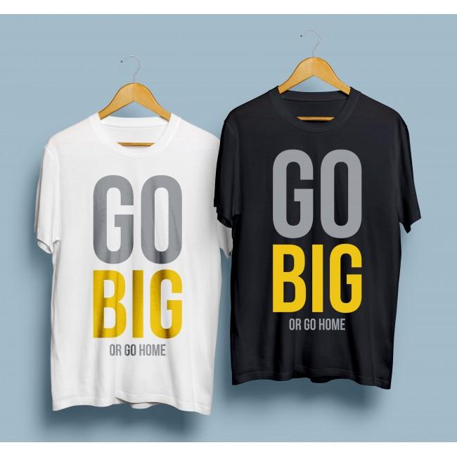 Фитнес тениска Go big or go home