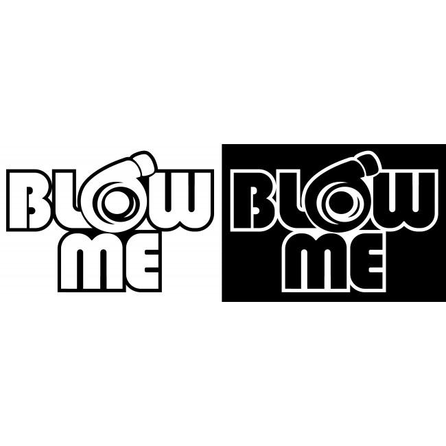 Стикер Blow me