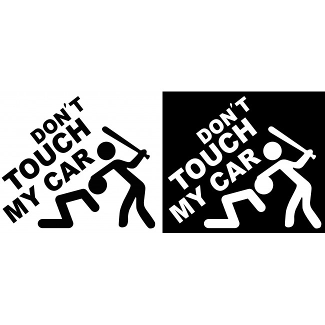 Стикер Don't touch my car