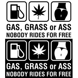 Стикер Gas Grass Or Ass