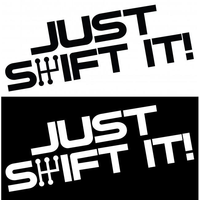 Стикер Just Shift It