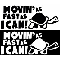 Стикер Movin' as Fast as I Can