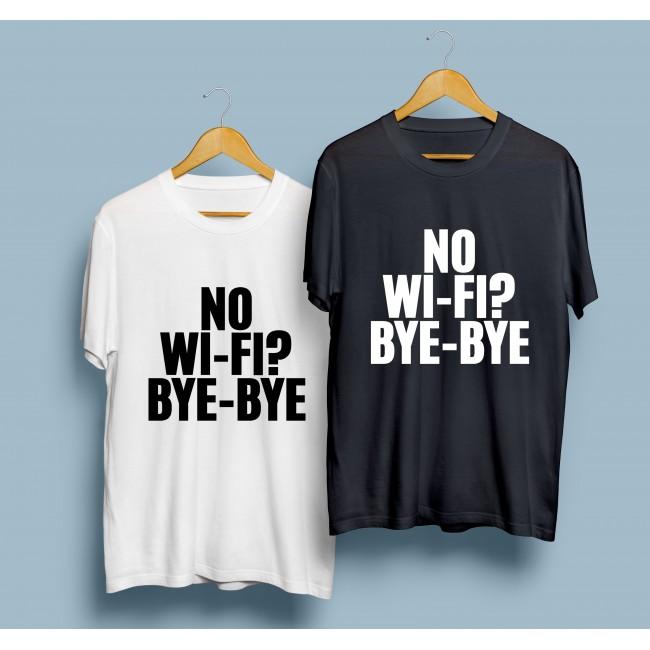 Тениска No-wifi?Bye Bye